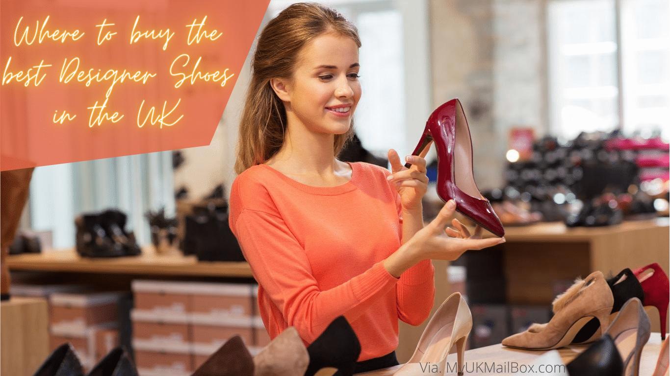 Best Designer Shoes in the UK