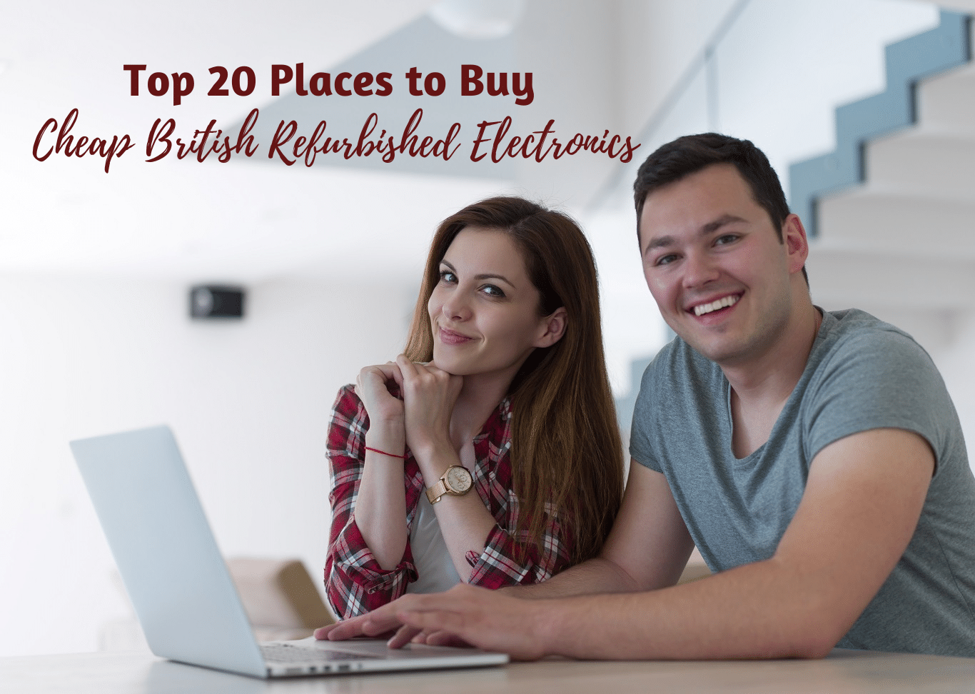 Top 20 Places to Buy Cheap British Refurbished Electronics