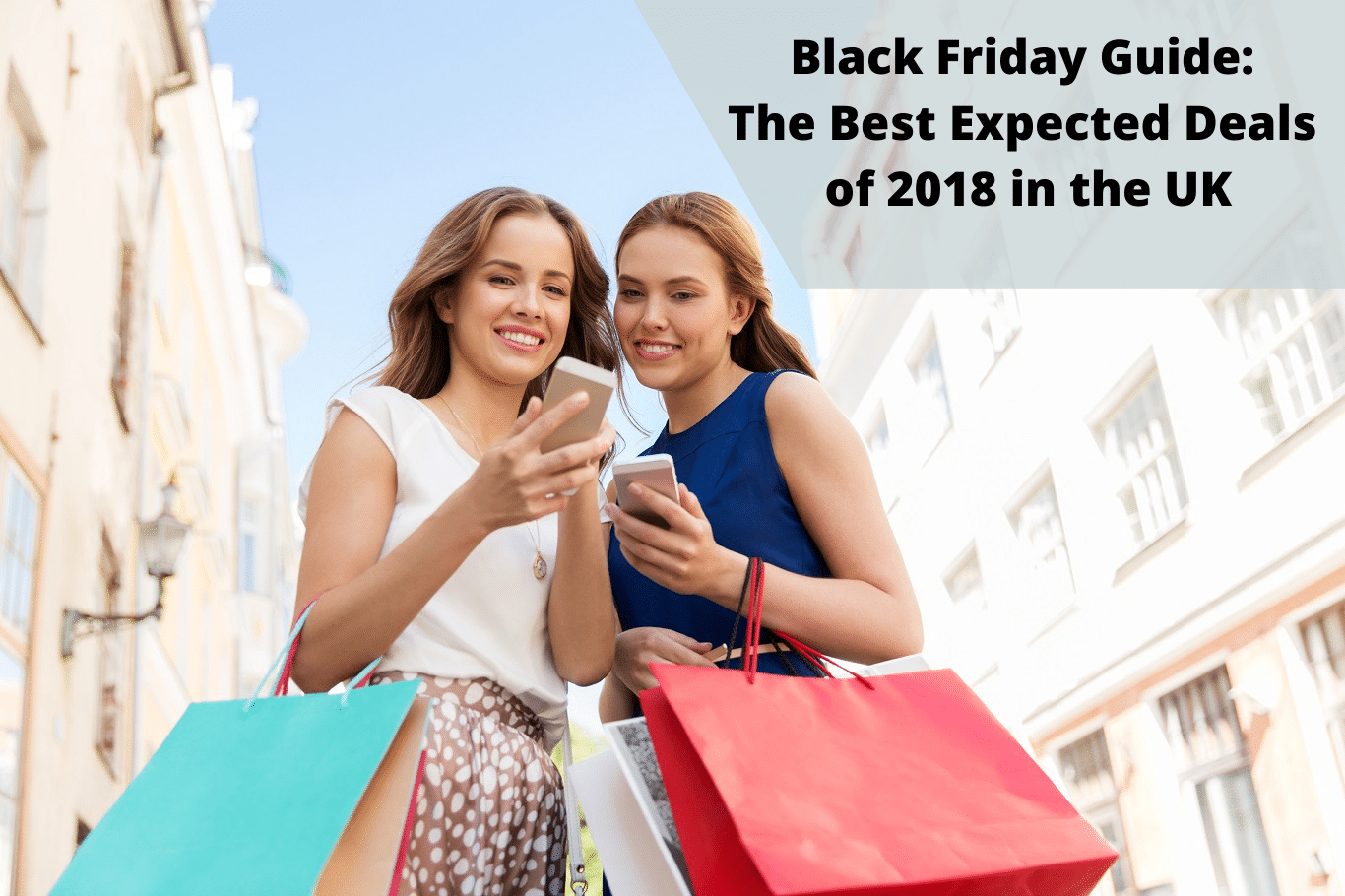Black Friday Guide - The Best Expected Deals of 2018 in the UK