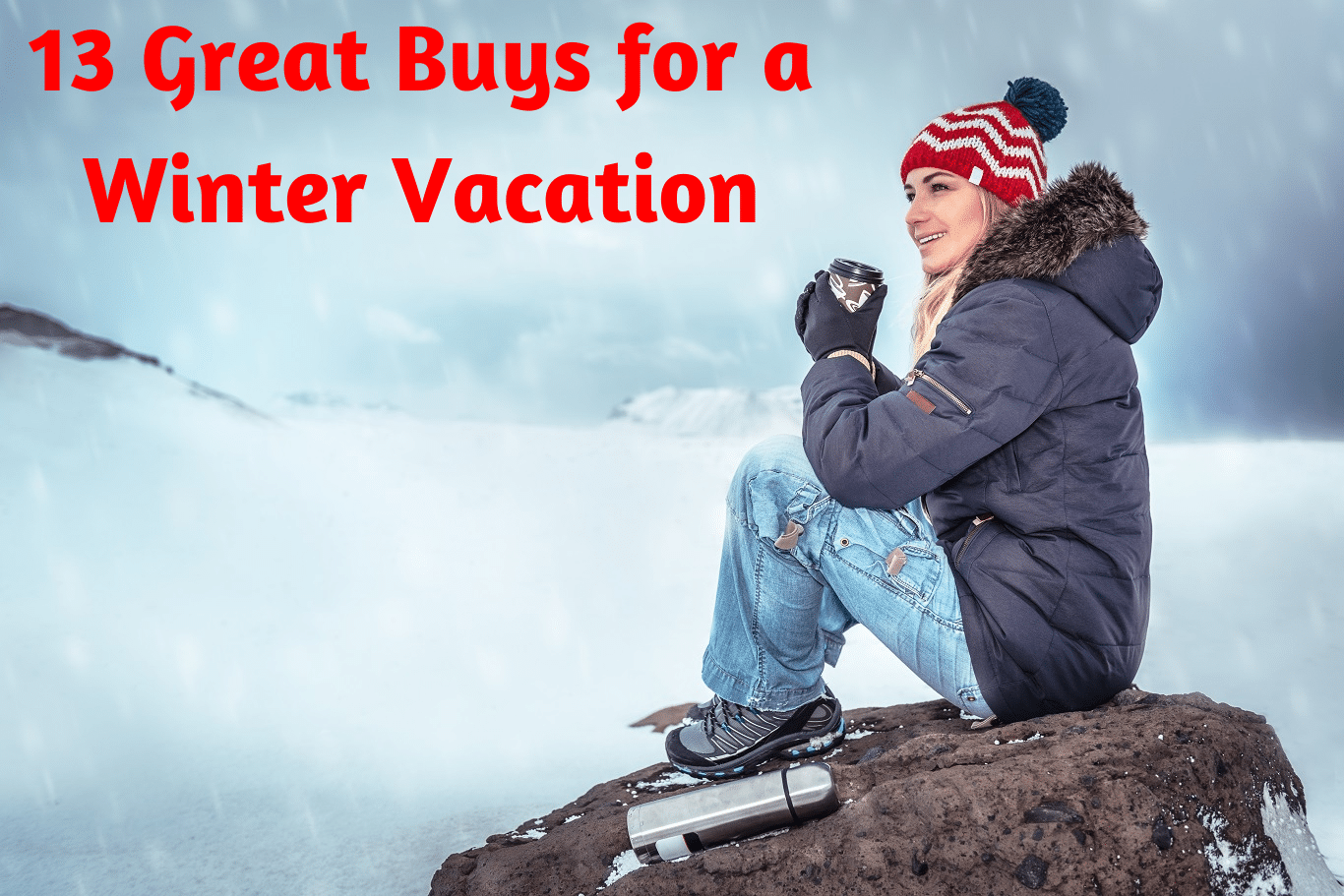 13 Great Buys for a Winter Vacation