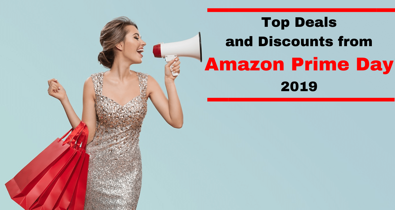 Top Deals and Discounts from Amazon Prime Day 2019