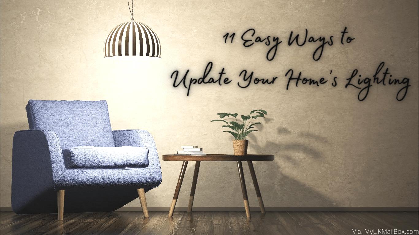 11 Easy Ways to Update Your Home's Lighting