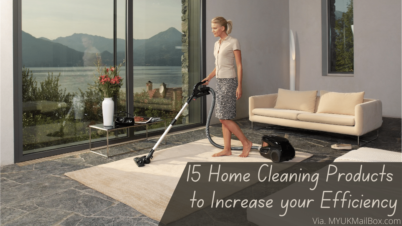 15 Home Cleaning Products to Increase your Efficiency