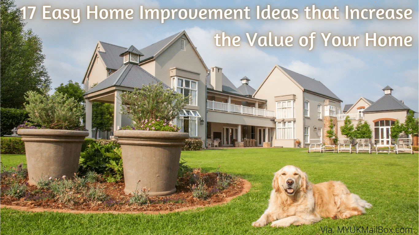 17 Easy Home Improvement Ideas that Increase the Value of Your Home